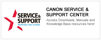 GET HELP at the Canon Service & Support Center